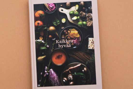 Kaikkea hyvää – kaikkien sesonkien hurmaavin ruokakirja